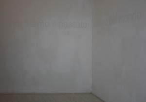 Silvia Giambrone, _Noi siamo il passato oscuro del …on white wall