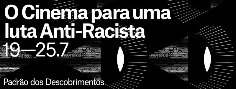 Programação O Cinema para uma luta Anti-Racista